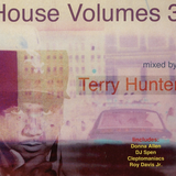 House Volumes 3 mixed by Terry Hunter