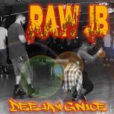 RAW JB