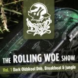 The Rolling Woe Show Vol. 1