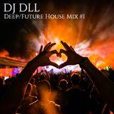 Deep/Future House Mix #1