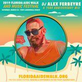ALEX FERBEYRE - FAW 6 YEAR ANNIVERSARY MIX