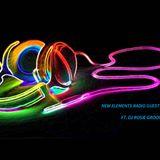 New Elements Radio Guest Mix # 4 Ft. DJ Rosie Groove