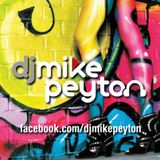 Dj Mike Peyton March '13 Mix