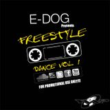 DJ E-DOG Freestyle Dance Vol.1