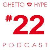 GH Podcast #22