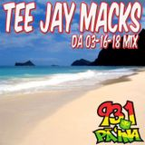 Tee Jay's Da Pa'ina Mix aired 3-16-18