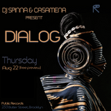 DJ Spinna and Casamena Dialog soft launch party 8-22-19
