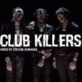"""Club Killers"" mixed by Stelean Atanasov"