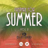Prepare For Summer Volume Two @DJHYBRID