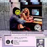 Compus & Ruiditos Showcase III [Alpha+ x Omar Alejandro; x Tracer]