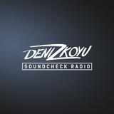 Deniz Koyu pres. Soundcheck Radio: Episode 072