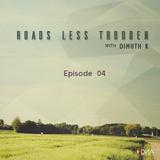 Dimuth K - Roads Less Trodden Episode 04 (June 24th, 2017)