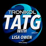 Trance Around The Globe with Lisa Owen 173 pt1  ( TroniKol )