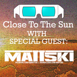 Zoyo - Close To The Sun #8 Special Guest #Matt5ki