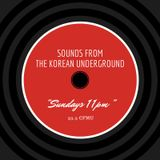 Sounds from the Korean Underground 1 -- May 24, 2015