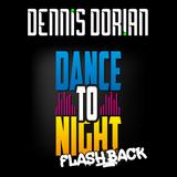 Dance To Night Flashback - The LiveMix