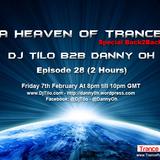 Dj Tilo B2B Danny Oh - A Heaven Of Trance Episode 28