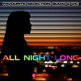 All Night Long (Favourite selection: Budai & Vic)