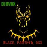 DJBVAX-BLACK PANTHER MIX
