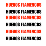 HUEVOS FLAMENCOS Episode Uno