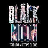 DJ CAS BLACK MOON ENDA DA STAGE DJ CAS
