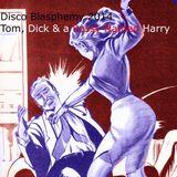 Disco Blasphemy 2014 - Tom, Dick & A Pussy Named Harry