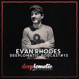 Deeplomatic Recordings - Evan Rhodes - Podcast 15 - 21/08/14