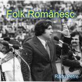 Folk Romanesc - Câteva melodii vechi , dar  superbe...