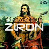DISCOTHEQUE - ZiRONCAST #29 - DEEP HOUSE / NU DISCO 2015 JANUARY CHARTS