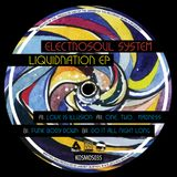 "KOSMOS035 ELECTROSOUL SYSTEM ""LiquiDNAtion EP"" (Vinyl Only) (Preview Mini-mix)"