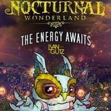 Nocturnal wonderland  The Energy  Awaits