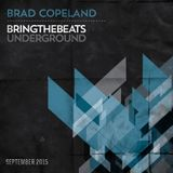 Brad Copeland - plugged into the bringthebeats underground - September 2015