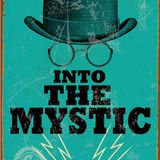 Into the Mystic: Episode 12
