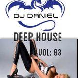 DEEP HOUSE VOL 03 DJ DANIEL