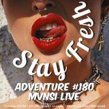 Adventure #180 MVNSI Live | Stromzy | Bros Bros ft. Fred Gata| Brakka Briesje | Rico Nasty