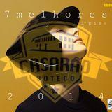 7 Melhores Casarão Boteco 2014 /// 1º Piso /// Mixed By Borby Norton