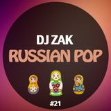 DJ Zak - Russian Pop #21