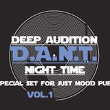 D.A.N.T. - deep audition night time (special set for just mood pub) 17.02.2018