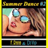 Franco Rana &  Dj Vip : Summer Dance #2