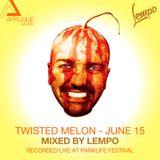 004 Twisted Melon // Jun 2015 // Parklife Festival