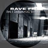 Rave FM - Set 5 - Hardhitting Techno (200403)