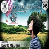 Music Is Life Radioshow 205 - Guest Mix (David Medina)