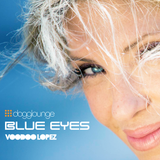 VOODOO LOPEZ: BLUE EYES