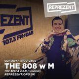 THE 808 With M - Reprezent 107.3FM - Podcast 077 - FINALE ON REPREZENT & BEST BITS - 28.05.17