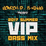 Scratch D & B Minus 2017 Summer VIP Bass Mix For The Linda B Breakbeat Show On ALLFM On 96.9 FM