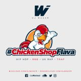 #CHICKENSHOPFLAVA - DJ WAKER