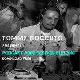 Podcast # 007 Sessione 2016/03/01 TOMMY BOCCUTO DJ