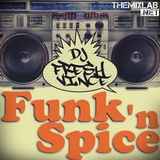DJ Fresh Vince - Funk N' Spice Megamix (Section Party All Night)