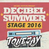 TONEJAY @ DECIBEL SUMMER STAGE 2016 - BETHUNE (FR)