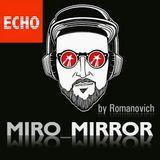 "RADIO SHOW ""MIRO_MIRROR"" by Romanovich"
